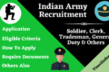 Indian Army Recruitment – Soldier, Clerk, Tradesman & other Posts