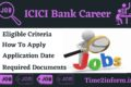 ICICI Bank Career 2021 – Latest Recruitment Details Update Here