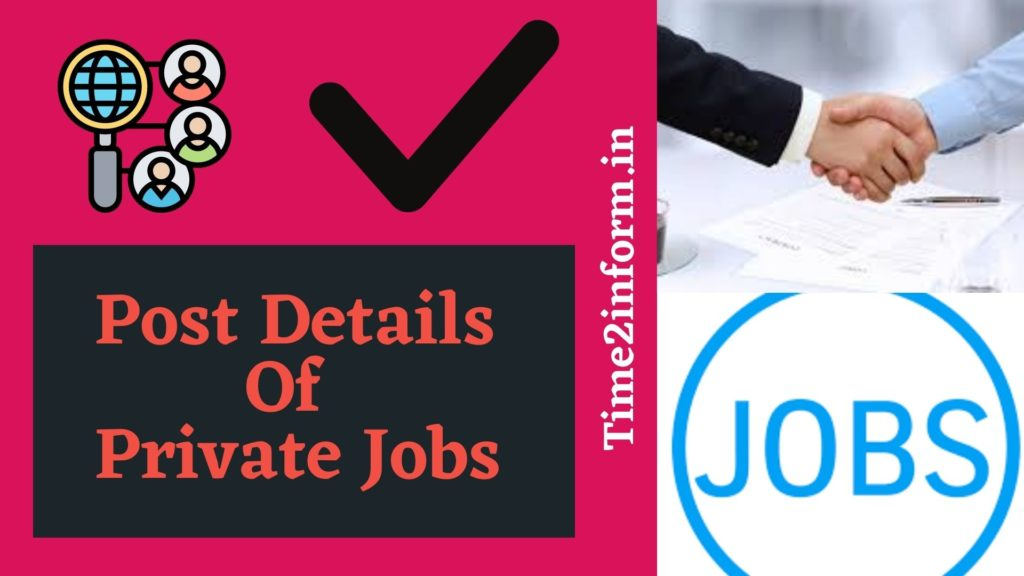 Post Details of Private Jobs