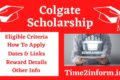 Colgate Scholarship – Eligibility, Reward, Terms & Conditions – Check Instantly
