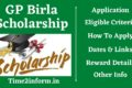 GP Birla Scholarship – Eligibility, Last Date, Amount And Check All The Important Details From Here