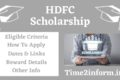 HDFC Scholarship – Eligibility, Amount, Application You Need to Check Now