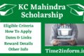 KC Mahindra Scholarship – Last Date, Rewards And More Details You Should Read Now