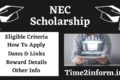 NEC Scholarship – Application, Last Date, Renew And More Reliable Details Here
