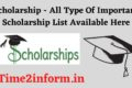 Scholarship – All Type Of Important Scholarship List Available Here
