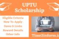UPTU Scholarship 2021 – All Important Detailed You Should Check Now