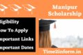 Manipur Scholarship – Eligibility, Application and other important details