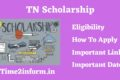 TN Scholarship – Eligibility, Application and other Important info