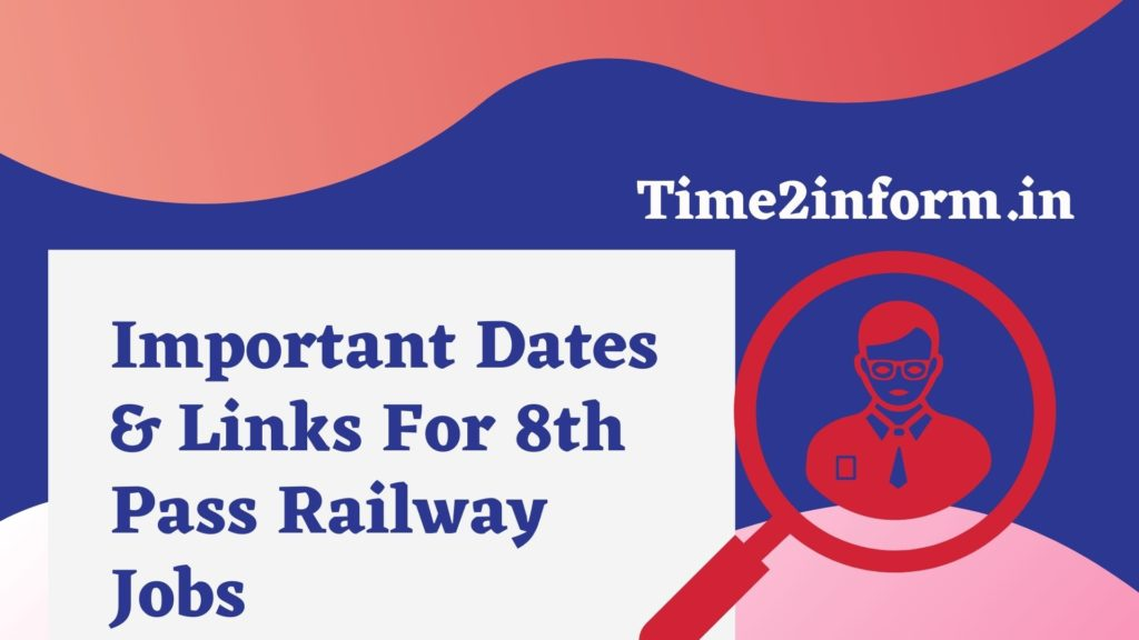 8th Pass Railway Jobs Dates and Links