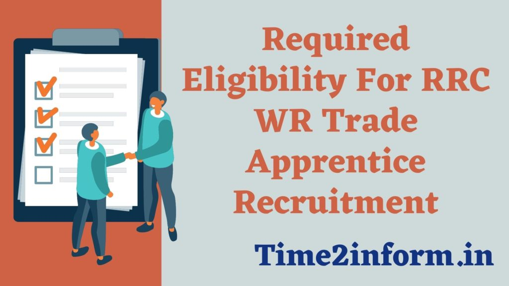Required Eligibility for RRC WR Trade Apprentice Recruitment