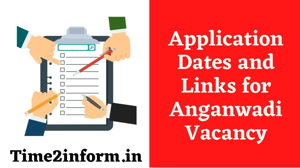 Application Dates and Links for Anganwadi Vacancy