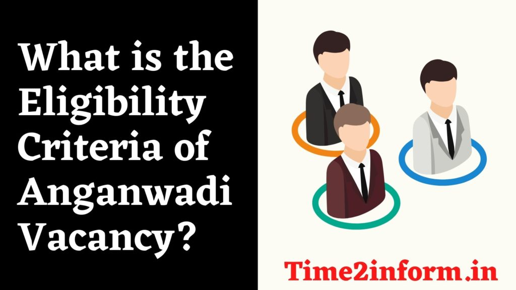 What is the Eligibility of Anganwadi Vacancy